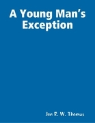 A Young Man's Exception