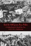Sent to Hell from Ann Arbor: A College Student's World War One