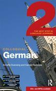 Colloquial German 2 (eBook And MP3 Pack): The Next Step in Language Learning