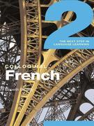 Colloquial French 2  (eBook And MP3 Pack): The Next step in Language Learning