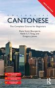 Colloquial Cantonese (eBook And MP3 Pack): The Complete Course for Beginners