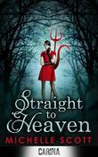 Straight to Heaven (Lilith Straight series - Book 2)
