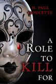 A Role to Kill for (a Matt Murphy Mystery, #1)