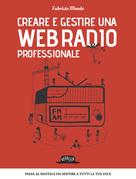 Creare e gestire una web radio professionale