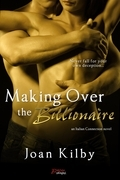 Making over the Billionaire (an Italian Connection Novel)
