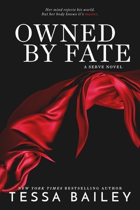 Owned By Fate (a Serve novel)