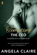Tempting the CEO (a Sleeping With The Enemy novella)
