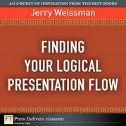 Finding Your Logical Presentation Flow