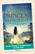 La última princesa del Pacífico + Filipinas, la colonia olvidada