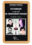 Dictionnaire (subjectif) du trentenaire parisien