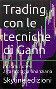 Trading con le tecniche di Gann