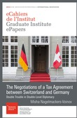 The Negotiations of a Tax Agreement between Switzerland and Germany