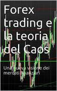 Forex trading e la teoria del Caos