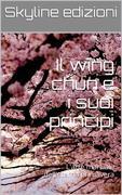 Il wing chun e i suoi principi
