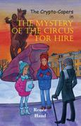 The Crypto-Capers in The Mystery of the Circus for Hire