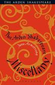 The Arden Shakespeare Miscellany