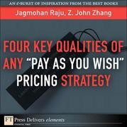 Four Key Qualities of Any &quot;Pay As You Wish&quot; Pricing Strategy