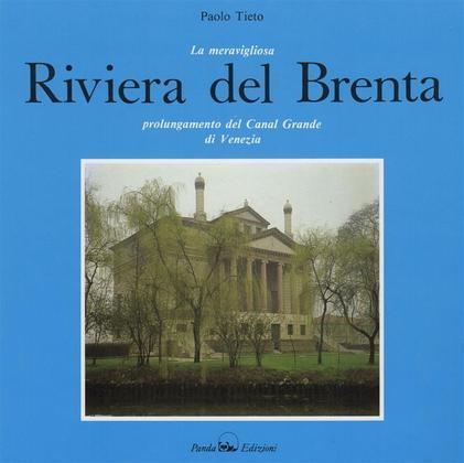 The splendid Riviera del Brenta