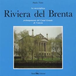 Die wunderschöne Riviera del Brenta