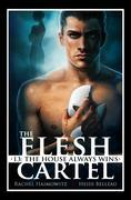 The Flesh Cartel #13: The House Always Wins