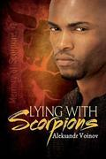 Lying with Scorpions