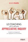 Le coaching collectif avec la méthode Appreciative Inquiry