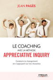 Le coaching collectif avec la méthode Appreciative Inquiry