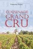 Cousinade Grand Cru