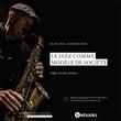 Le jazz comme modèle de société