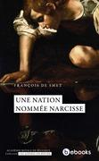 Une nation nommée Narcisse