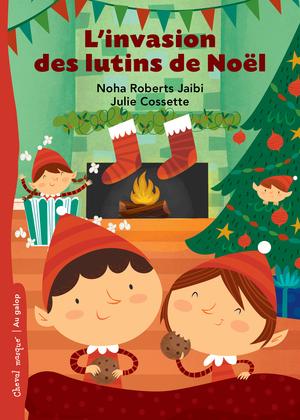 L'invasion des lutins de Noël