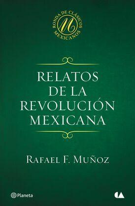Relatos de la Revolución mexicana