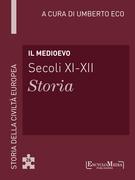Il Medioevo (secoli XI-XII) - Storia