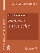 Il Quattrocento - Scienze e tecniche