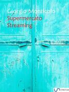 Supermercato streaming