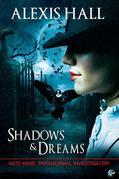 Shadows & Dreams