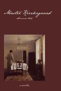 Master Kierkegaard: Summer 1847: A Novella
