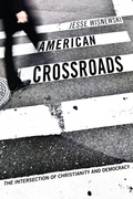American Crossroads: The Intersection of Christianity and Democracy
