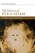 The Mystery of Eve and Adam: A Prophetic Critique of the Monarchy