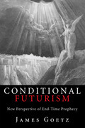Conditional Futurism: New Perspective of End-Time Prophecy