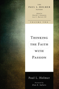 Thinking the Faith with Passion: Selected Essays