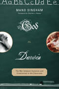 God vs. Darwin: The War between Evolution and Creationism in the Classroom