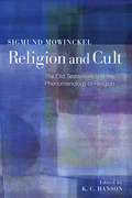 Religion and Cult: The Old Testament and the Phenomenology of Religion