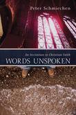 Words Unspoken: An Invitation to Christian Faith