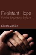 Resistant Hope: Fighting Back against Suffering