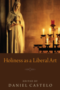 Holiness as a Liberal Art