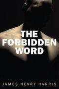 The Forbidden Word