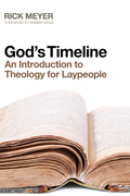 God's Timeline: An Introduction to Theology for Laypeople