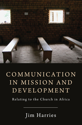 Communication in Mission and Development: Relating to the Church in Africa