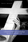 Christ-Centered Leadership: The Incarnational Difference